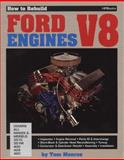 How to Rebuild Ford Engines, Tom Monroe, 0895860368