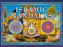 Islamic Mandalas, Klaus Holitzka, 1402700369