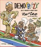 Democrazy : Sa's Twenty-Year Trip, Zapiro and Shapiro, Jonathan, 1431410365