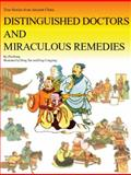 Distinguished Doctors and Miraculous Remedies, Kang Zhu, 1592650368