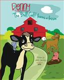 Benny the Bull Calf Learns a Lesson, Justin Sweaney, 1628380365