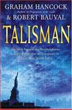 Talisman, Robert Hancock and Graham Hancock, 0007190360