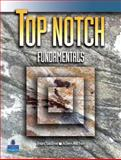 Top Notch Fundamentals, Saslow, Joan M. and Ascher, Allen, 0131840363