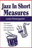 Jazz in Short Measures, Lewis Rosengarten, 0595190367