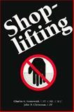 Shoplifting, Sennewald, Charles A. and Christman, John H., 0750690364