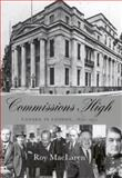 Commissions High : Canada in London, 1870-1971, MacLaren, Roy, 0773530363