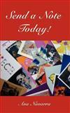 Send a Note Today!, Ana Navarra, 1418490369