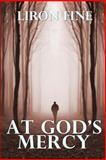 At God's Mercy, Liron Fine, 1493710362