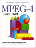 MPEG-4 Jump-Start, Walsh, Aaron E. and Bourges-Sevenier, Mikael, 0130600369