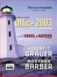 Exploring Microsoft Office 2003, Maryann Barber and Robert T. Grauer, 0132370360