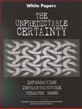 The Unpredictable Certainty : White Papers, National Research Council Staff and Physical Sciences, Mathematics, and Applications Commission, 0309060362