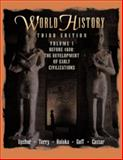 World History, Before 1600, Volume I 9780534550363