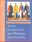 Social Interaction and Personal Relationships, , 0761950362