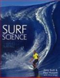 Surf Science : An Introduction to Waves for Surfing, Butt, Tony and Russell, Paul, 0906720362