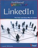 Teach Yourself VISUALLY LinkedIn, Whitney, Lance, 1118890361