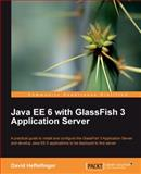Java EE 6 with Glassfish 3 Application Server, Heffelfinger, David R., 1849510369