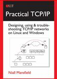 Practical TCP/IP, Niall Mansfield, 190686036X