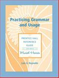 Practicing Grammar and Usage, Harris and Reynolds, Lois G., 0131680366