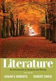 Literature : An Introduction to Reading and Writing, Roberts, Edgar V. and Zweig, Robert, 0205000363