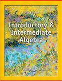 Introductory and Intermediate Algebra, Lial, Margaret L. and Hornsby, John E., 0321900367