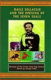 Haile Sellassie and the Opening of the Seven Seals, Kalin Ray Salassi, 0948390360