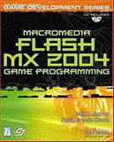 Macromedia Flash MX 2004 Game Programming, Murray, Craig and Everett-Church, Justin, 1592000363