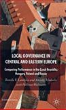Local Governance in Central and Eastern Europe : Comparing Performance in the Czech Republic, Hungary, Poland and Russia, Lankina, Tomila V. and Hudalla, Anneke, 0230500366