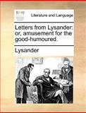 Letters from Lysander, Lysander, 1140860364