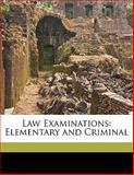 Law Examinations, , 114970036X
