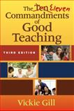 The Eleven Commandments of Good Teaching, , 1412970369