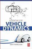 Essentials of Vehicle Dynamics, Pauwelussen, Joop, 0081000367