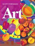 Scott Foresman Art, Robyn Montana Turner and Sara A. Chapman, 0328080365