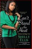Can't Stand the Heat, Shelly Ellis, 0758290365