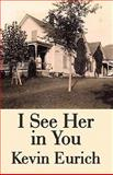 I See Her in You, Kevin Eurich, 1462600360