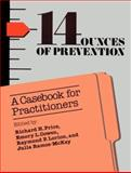 Fourteen Ounces of Prevention : A Casebook for Practitioners, , 1557980365
