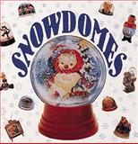 Snowdomes, Nancy McMichael, 1558590366