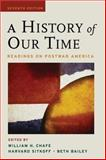 A History of Our Time : Readings on Postwar America, , 0195320360