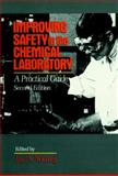Improving Safety in the Chemical Laboratory 9780471530367