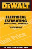 Electrical Estimating Professional Referenc, Ding, Adam and American Contractors Educational Services Staff, 0979740363