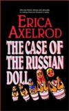 The Case of the Russian Doll, Erica Axelrod, 1403350361