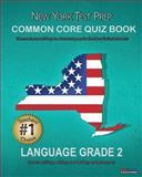 NEW YORK TEST PREP Common Core Quiz Book Language Grade 2, Test Master Press New York Staff, 1482630362