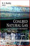 Coalbed Natural Gas : Energy and Environment, K. J. Reddy, 1616680369