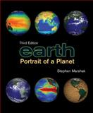 Earth : Portrait of a Planet, Marshak, Stephen, 039393036X