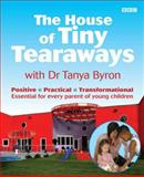 The House of Tiny Tearaways, Byron, Tanya, 0563520361