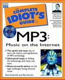 Complete Idiot's Guide to MP3, Rod Underhill and Nat Gertler, 0789720361