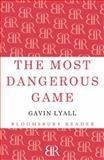 The Most Dangerous Game, Gavin Lyall, 1448200369