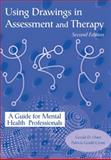 Using Drawings in Assessment and Therapy, Gerald D. Oster, 1583910360