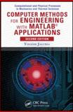 Computer Methods for Engineers with MATLAB Applications, Jaluria, 1591690366