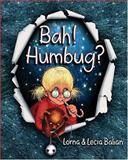 Bah! Humbug?, Lorna Balian, 1595720367