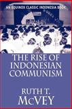Rise of Indonesian Communism, McVey, Ruth, 9793780363